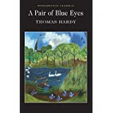Pair of Blue Eyes (Wordsworth Classics)