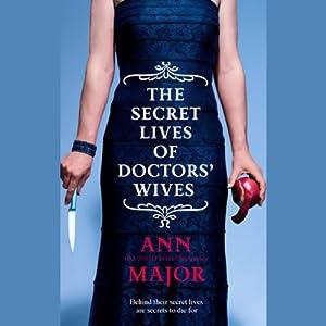 The Secret Lives of Doctors' Wives | [Ann Major]