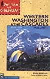 img - for Best Hikes with Children in Western Washington book / textbook / text book