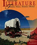 img - for Literature: Timeless Voices, Timeless Themes : The American Experience book / textbook / text book
