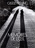 Memoires de l'oeil (French Edition) (2020046296) by Freund, Gisele