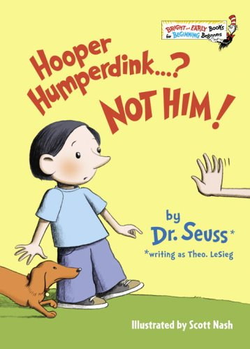 Hooper Humperdink...? Not Him! (Bright & Early Books(R)) by Theo. LeSieg, Dr. Seuss