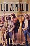 Led Zeppelin: The Origin of the Species: How, Why, and Where It All Began (1842403451) by Alan Clayson