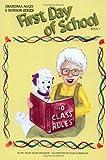 First Day of School (Grandma Mary & Bonbon Series) (Dr Mary's Grandma Mary and Bonbon Series)