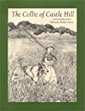 img - for The Collie of Castle Hill book / textbook / text book