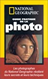 echange, troc Peter Burian, Robert Caputo, National Geographic Society (E.-U.) - Guide pratique de la photo