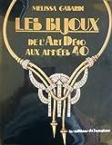 Les bijoux de l'art déco aux années 40...