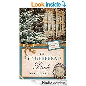 The Gingerbread Bride (The 12 Brides of Christmas Book 6)