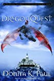 DragonQuest (Dragon Keepers Chronicles, Book 2) (1400071291) by Paul, Donita K.
