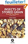Insects of Stored Grain: A Pocket Ref...