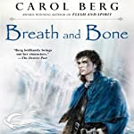 Breath and Bone: Lighthouse, Book 2 (       UNABRIDGED) by Carol Berg Narrated by Allen O'Reilly