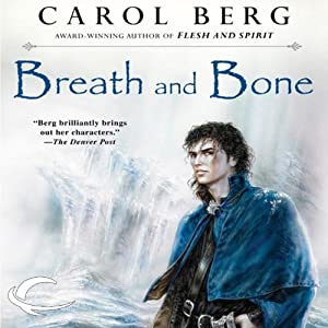 Breath and Bone: Lighthouse, Book 2 | [Carol Berg]