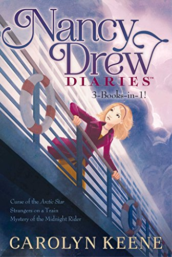 Nancy Drew Diaries 3-Books-in-1!: Curse of the Arctic Star; Strangers on a Train; Mystery of the Midnight Rider (Nancy Drew Book 1 compare prices)