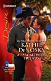 A Baby Between Friends (Harlequin Desire)