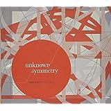 Unknown Symmetry