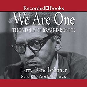 We Are One: The Story of Bayard Rustin | [Larry Dane Brimner]