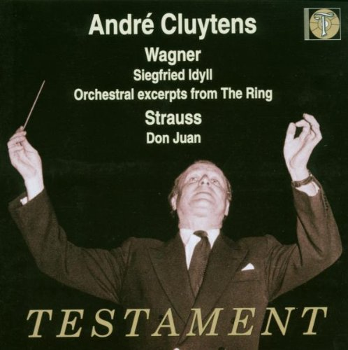 Ring Exceprts / Siegfried Idyll / Don Juan (Wagner The Ring Testament compare prices)