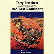 The Last Continent: Discworld #22 | [Terry Pratchett]