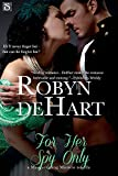 For Her Spy Only (Entangled Scandalous) (Masquerading Mistresses series)