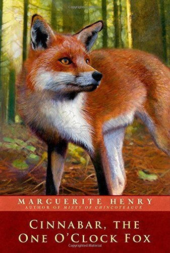Cinnabar, the One O'Clock Fox by Henry, Marguerite (2014) Paperback PDF