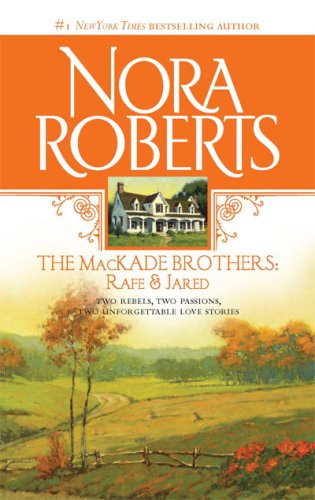 The MacKade Brothers: Rafe and Jared (MacKades #1 & 2)