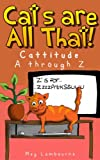 Cats are All That!: Cattitude A through Z - Cat humor