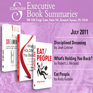 Soundview Executive Book Summaries, July 2011 | [Josh Linkner, Robert J. Herbold, Andy Kessler]