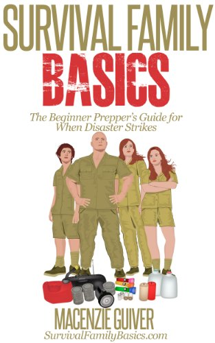 The Beginner Prepper's Guide For When Disaster Strikes by Macenzie Guiver ebook deal