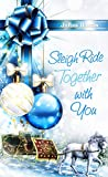 Sleigh Ride Together with You (Christmas Holiday Extravaganza)