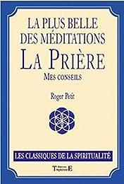 La  plus belle des méditations