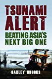 img - for Tsunami Alert: Beating Asia's Next Big One book / textbook / text book