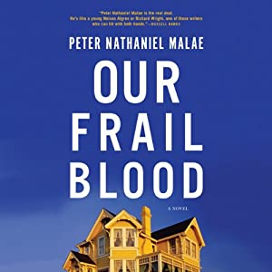 Our Frail Blood Audiobook