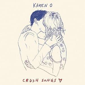 Crush Songs [Explicit]