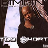 echange, troc Too Short - Pimpin Incorporated