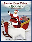 img - for Santa's Best Friend, Rovan: The Christmas Dog book / textbook / text book