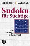 Sudoku für Süchtige (ZZ SUDOKU & Co.)