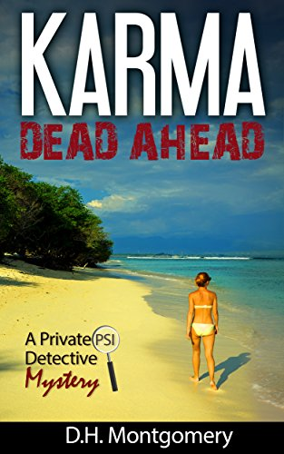 Karma Dead Ahead by D.H. Montgomery