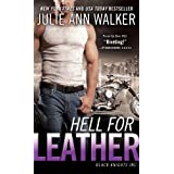 Hell for Leather: Black Knights Inc. ~ Julie Ann Walker