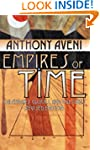 Empires of Time: Calendars, Clocks, a...