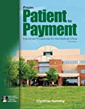 img - for From Patient to Payment: Insurance Procedures for the Medical Office with Student Data CD book / textbook / text book