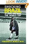 Shocking Brazil: Six Games That Shook...
