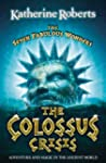 Seven Fab Wonders #6 The Colossus Crisis