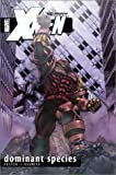 Uncanny X-Men Volume 2: Dominant Species TPB (Uncanny X-Men (Marvel)) (0785111328) by Chuck Austen