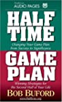 Halftime and Game Plan: Changing Your...