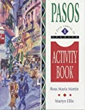 Pasos: Activity Book v.1: Activity Book Vol 1 Rosa Martín