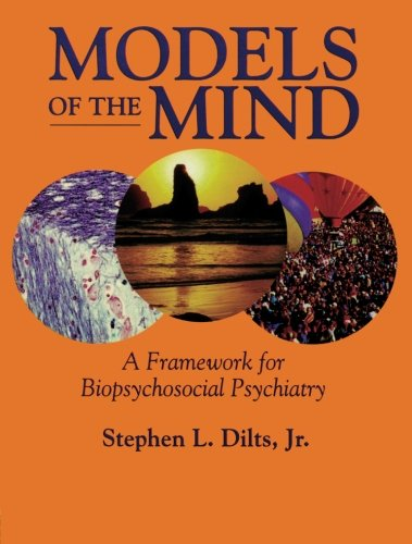 Models of the Mind: A Framework for Biopsychosocial Psychiatry (Biopsychosocial Model compare prices)