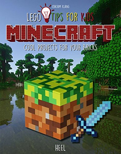 LEGO tips for kids MINECRAFT: Cool projects for your bricks