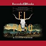 El Paso | Winston Groom