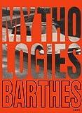 echange, troc Roland Barthes - Mythologies : Edition illustrée