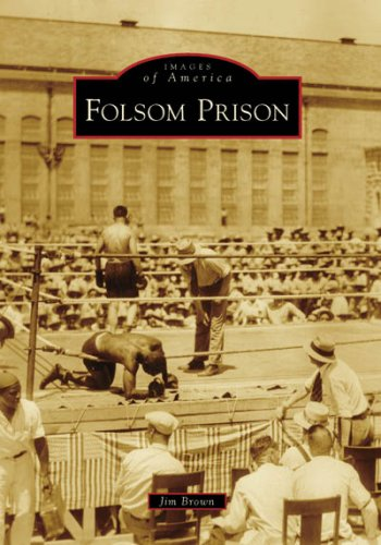 Folsom Prison (Images of America: California) (Ca Department Of Corrections compare prices)